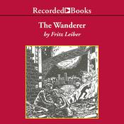 The Wanderer Audiobook, by Fritz Leiber