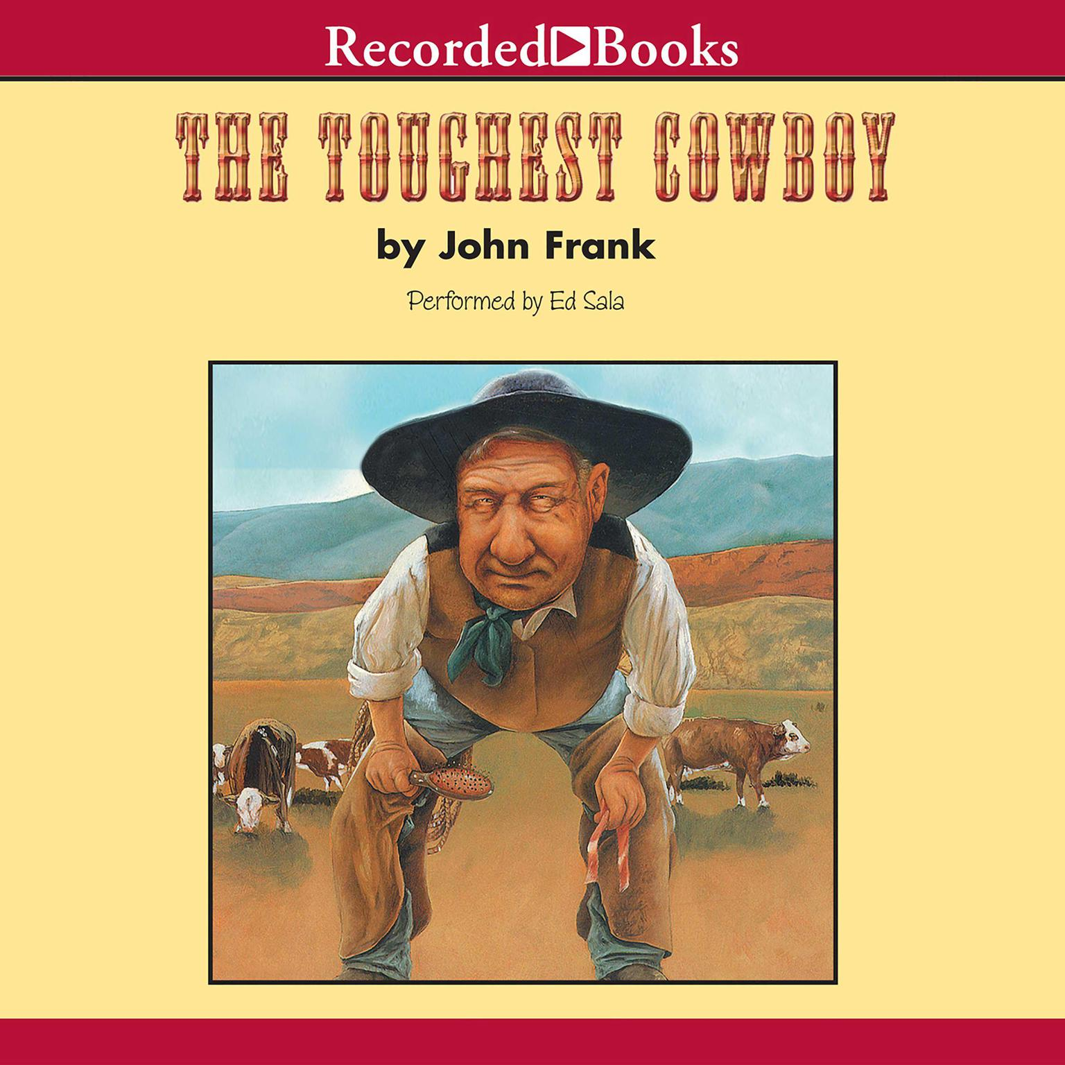 Printable The Toughest Cowboy: or How the Wild West Was Tamed Audiobook Cover Art