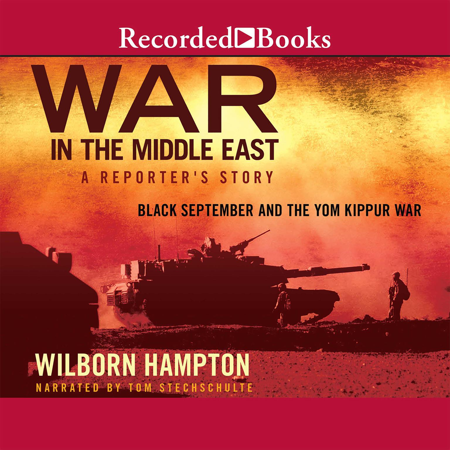 Printable War in the Middle East: A Reporter's Story: Black September and the Yom Kippur War Audiobook Cover Art