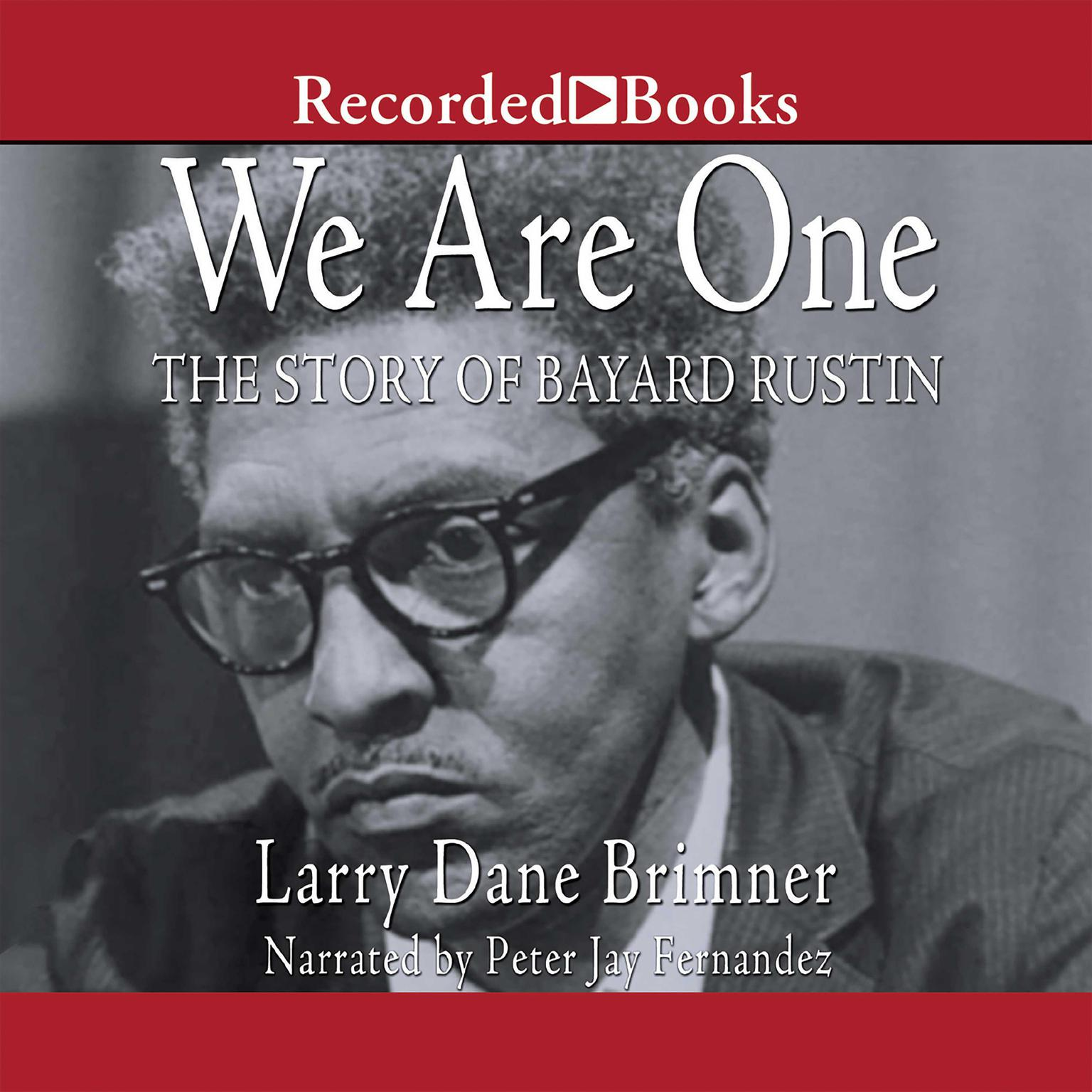 Printable We Are One: The Story of Bayard Rustin Audiobook Cover Art