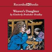 The Weavers Daughter Audiobook, by Kimberly Brubaker Bradley