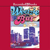 Weetzie Bat Audiobook, by Francesca Lia Block
