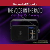 The Voice on the Radio, by Caroline B. Cooney