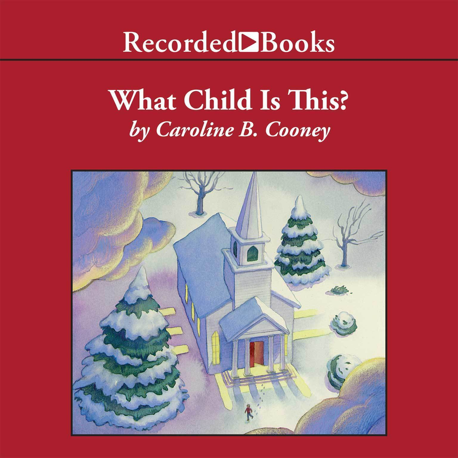 Printable What Child is This?: A Christmas Story Audiobook Cover Art