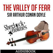 Sherlock Holmes: The Valley of Fear Audiobook, by Arthur Conan Doyle