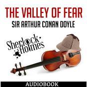 Sherlock Holmes: The Valley of Fear Audiobook, by Sir Arthur Conan Doyle, Arthur Conan Doyle