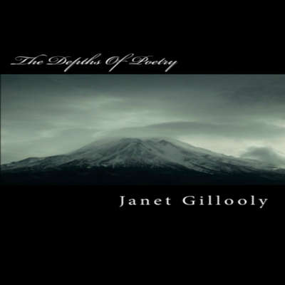 The Depths of Poetry Audiobook, by Janet Gillooly