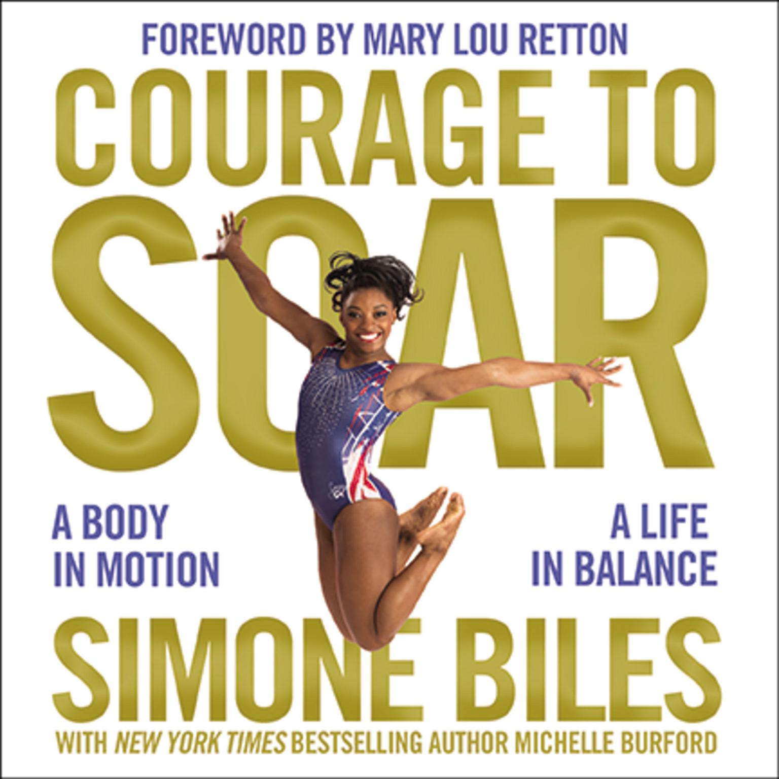 Printable Courage to Soar: A Body in Motion, A Life in Balance Audiobook Cover Art