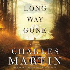 Long Way Gone Audiobook, by Charles Martin