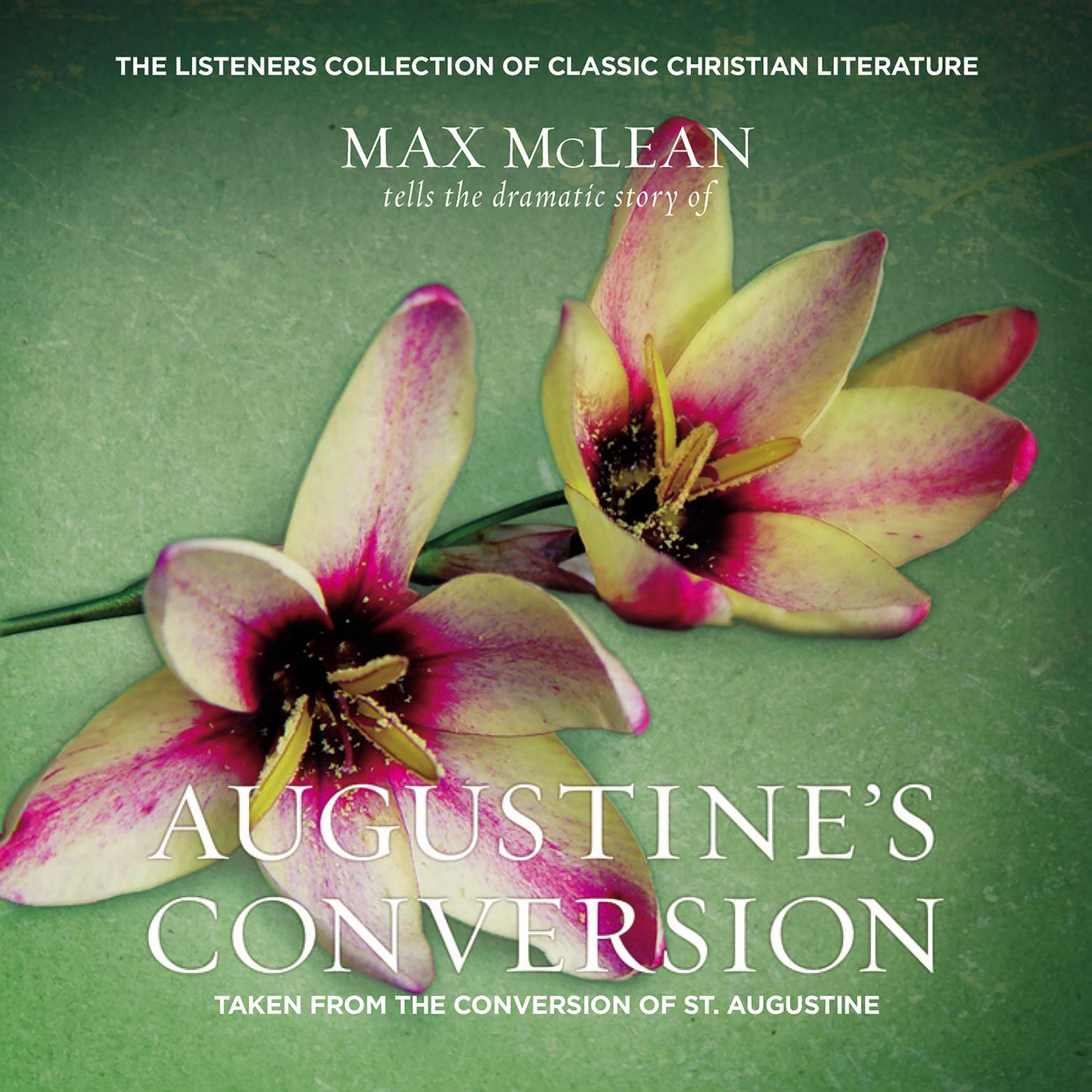 Printable Augustine's Conversion: Taken from The Confessions of St. Augustine Audiobook Cover Art