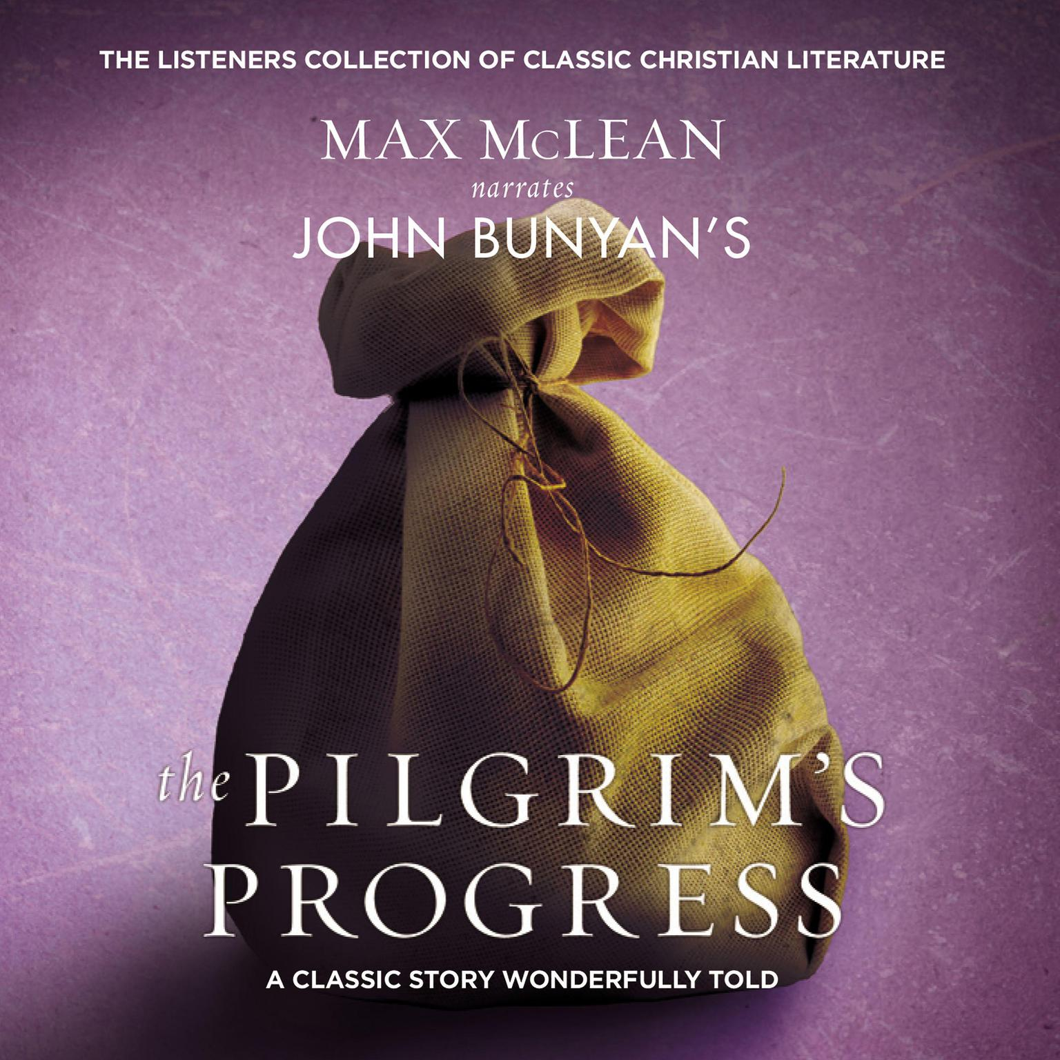 Printable John Bunyan's The Pilgrim's Progress: A Classic Story Wonderfully Told Audiobook Cover Art