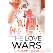 The Love Wars Audiobook, by L. Alison Heller