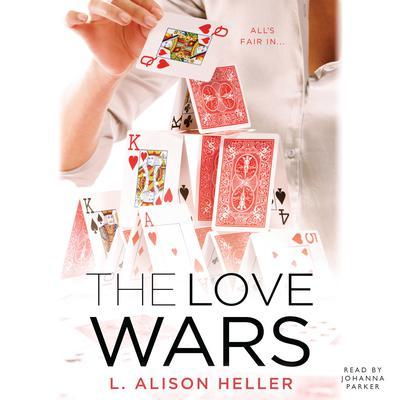 The Love Wars Audiobook, by L. Alison Heller