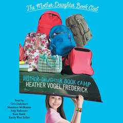 Mother-Daughter Book Camp Audiobook, by Heather Vogel Frederick