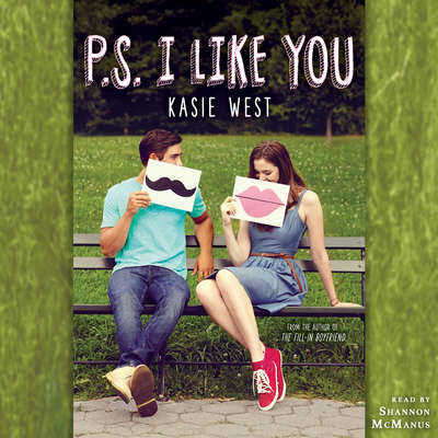 P.S. I Like You Audiobook, by Kasie West
