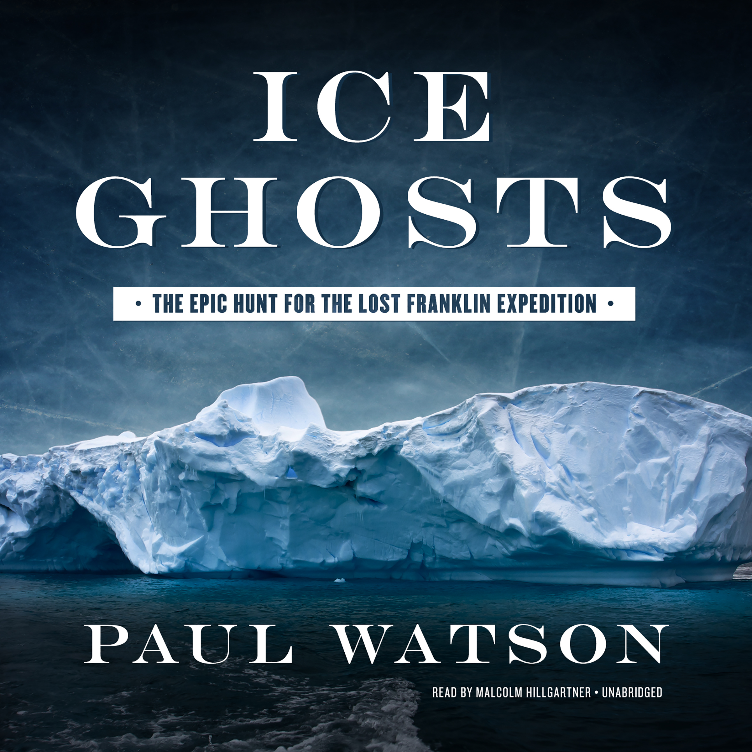 Printable Ice Ghosts: The Epic Hunt for the Lost Franklin Expedition Audiobook Cover Art