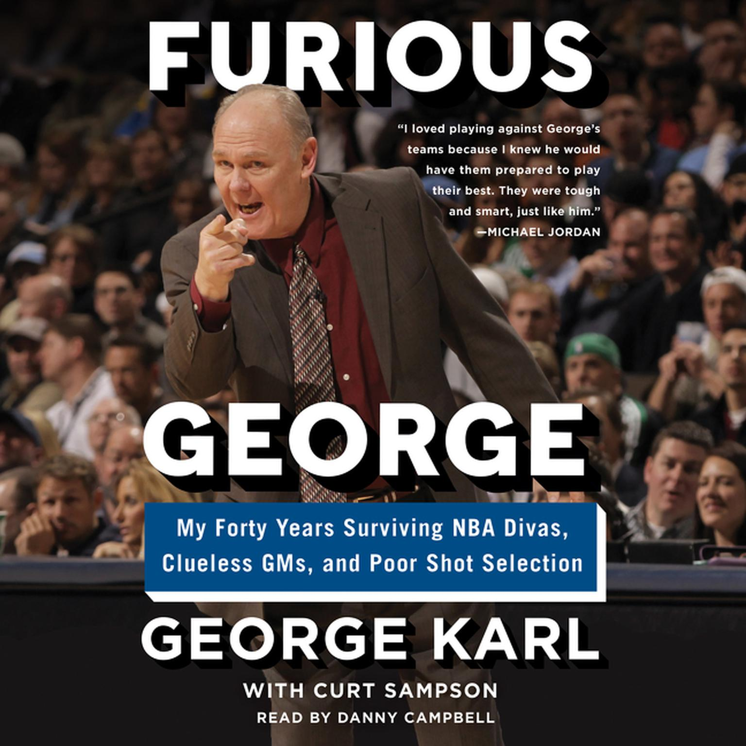 Printable Furious George: My Forty Years Surviving NBA Divas, Clueless GMs, and Poor Shot Selection Audiobook Cover Art
