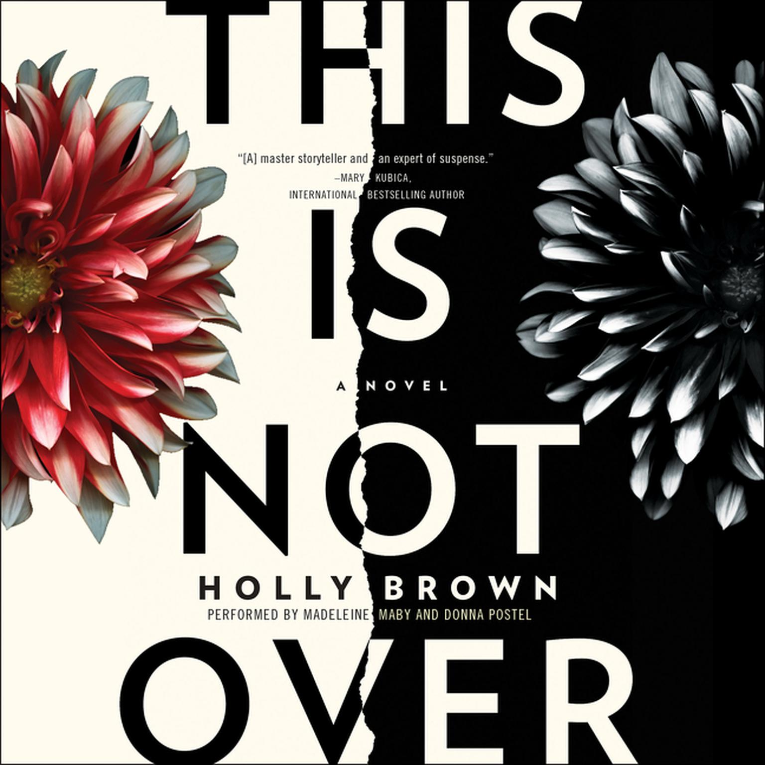 Printable This Is Not Over: A Novel Audiobook Cover Art