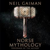 Norse Mythology, by Neil Gaiman