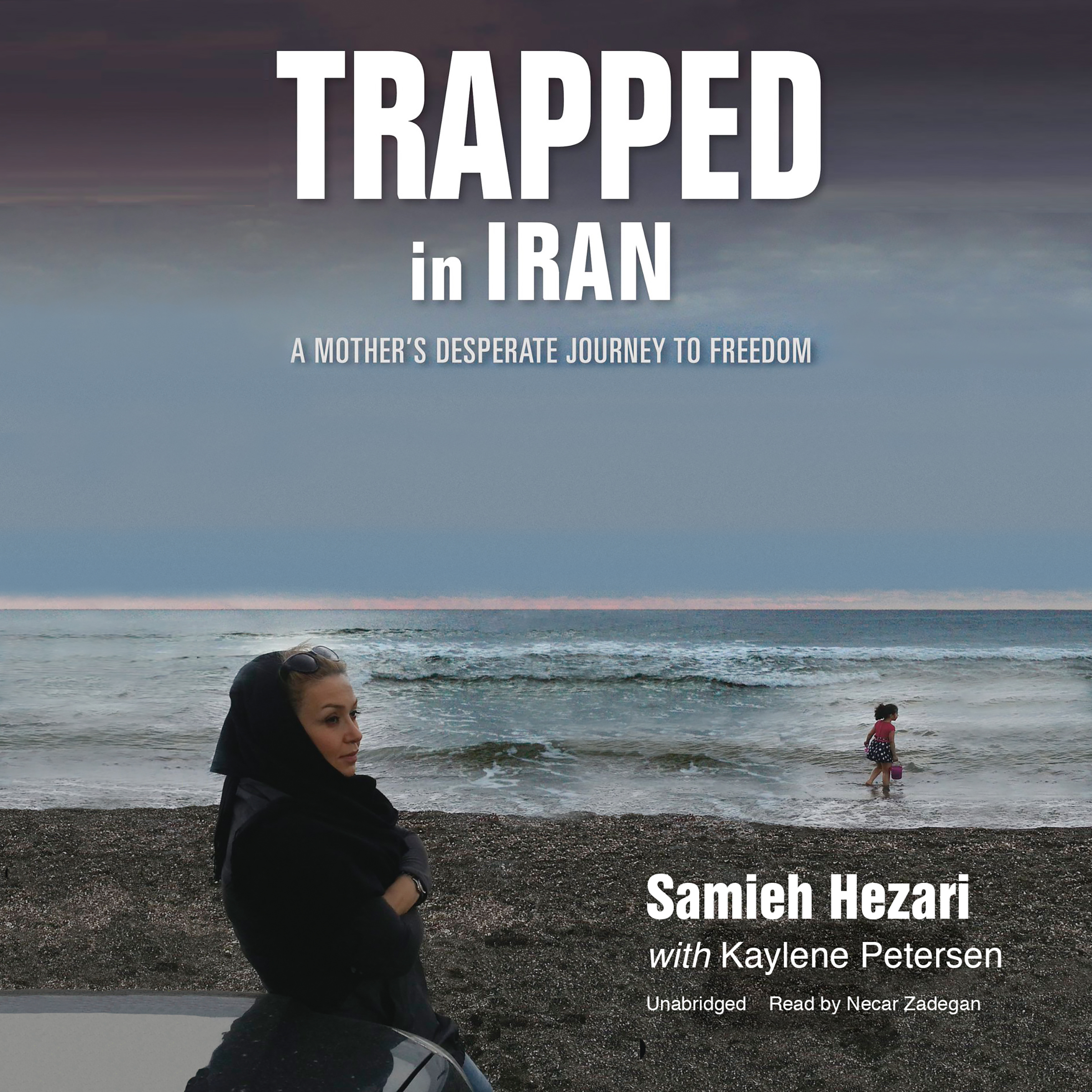 Printable Trapped in Iran: A Mother's Desperate Journey to Freedom Audiobook Cover Art