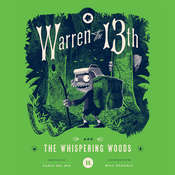 Warren the 13th and the Whispering Woods Audiobook, by Tania del Rio