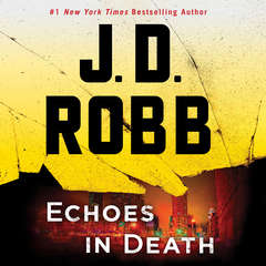 Echoes in Death Audiobook, by