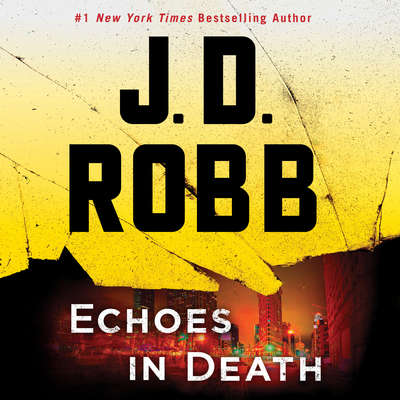 Echoes in Death (Abridged) Audiobook, by J. D. Robb
