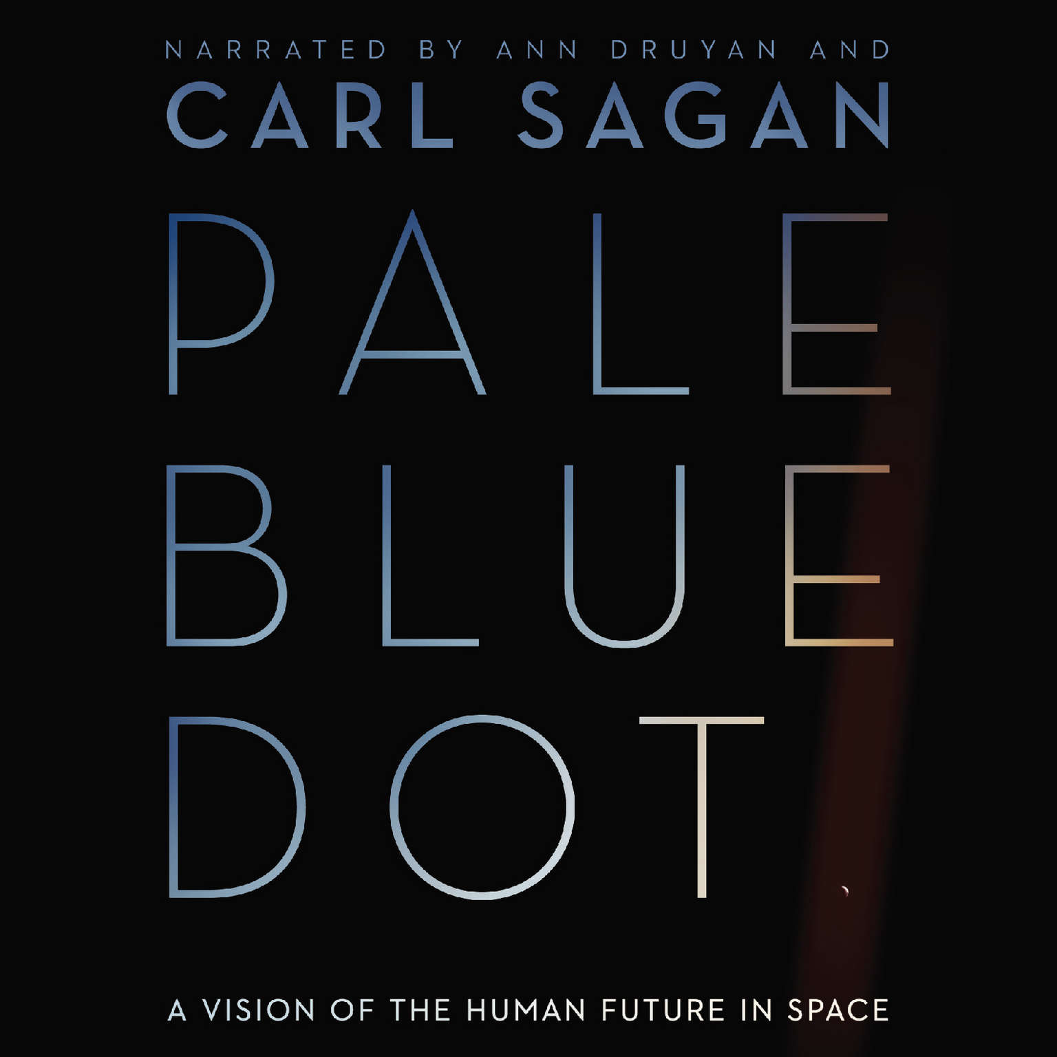 Printable Pale Blue Dot: A Vision of the Human Future in Space Audiobook Cover Art