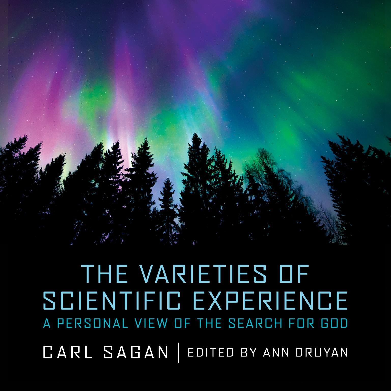 Printable The Varieties of Scientific Experience: A Personal View of the Search for God Audiobook Cover Art