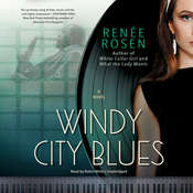 Windy City Blues: A Novel, by Renée Rosen