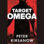 Target Omega: A Novel Audiobook, by Peter Kirsanow