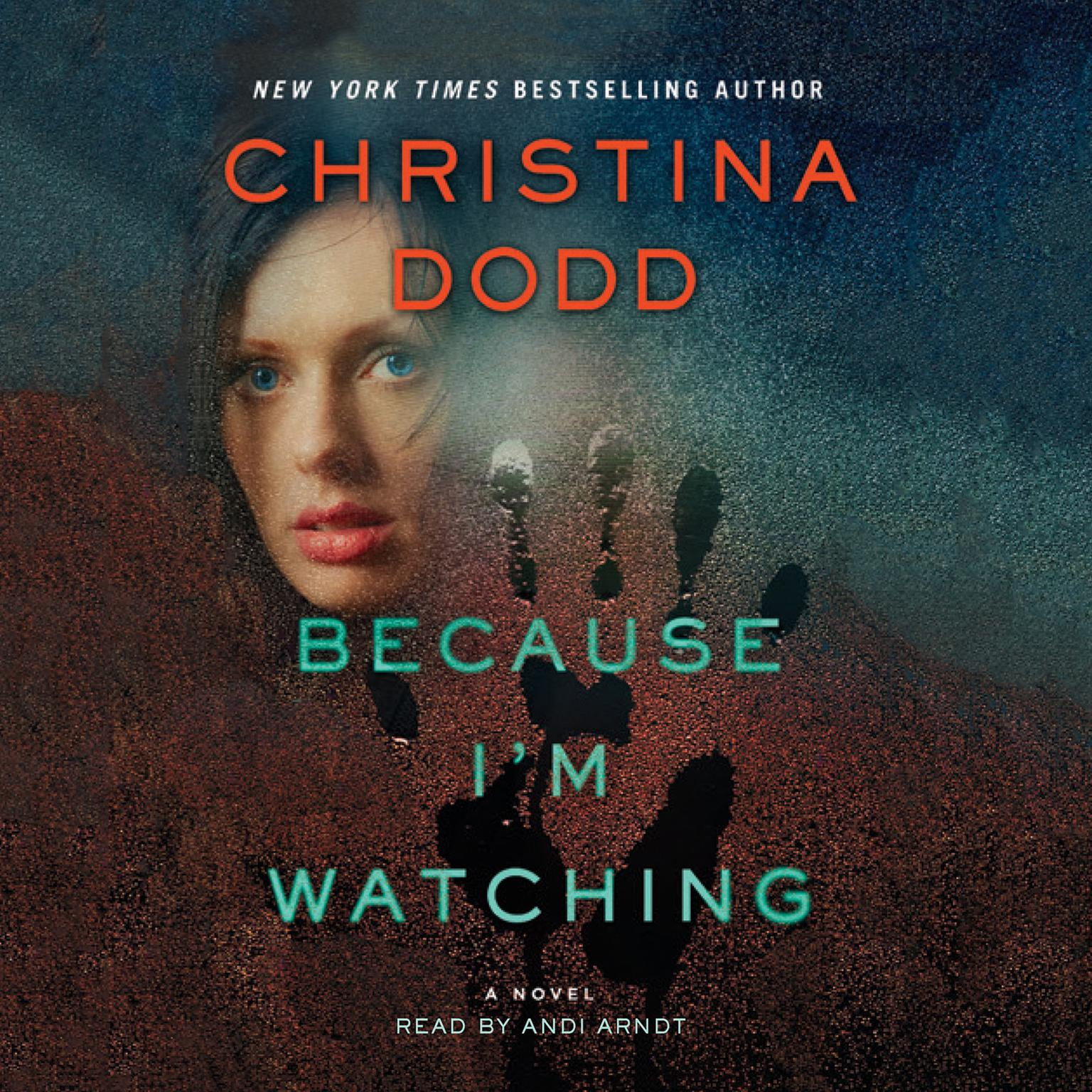 Printable Because I'm Watching: A Novel Audiobook Cover Art