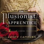 The Illusionists Apprentice Audiobook, by Kristy Cambron