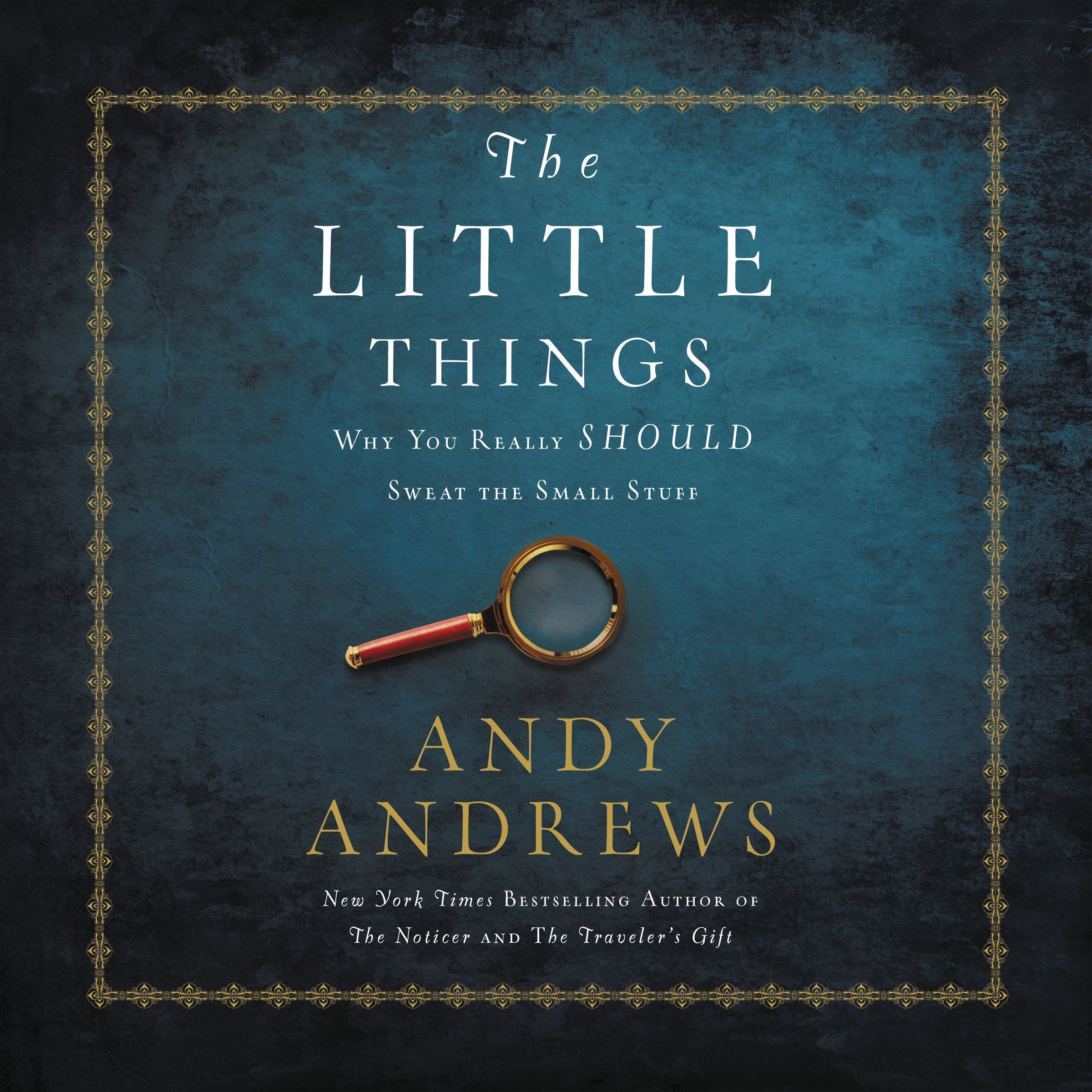 Printable The Little Things: Why You Really Should Sweat the Small Stuff Audiobook Cover Art