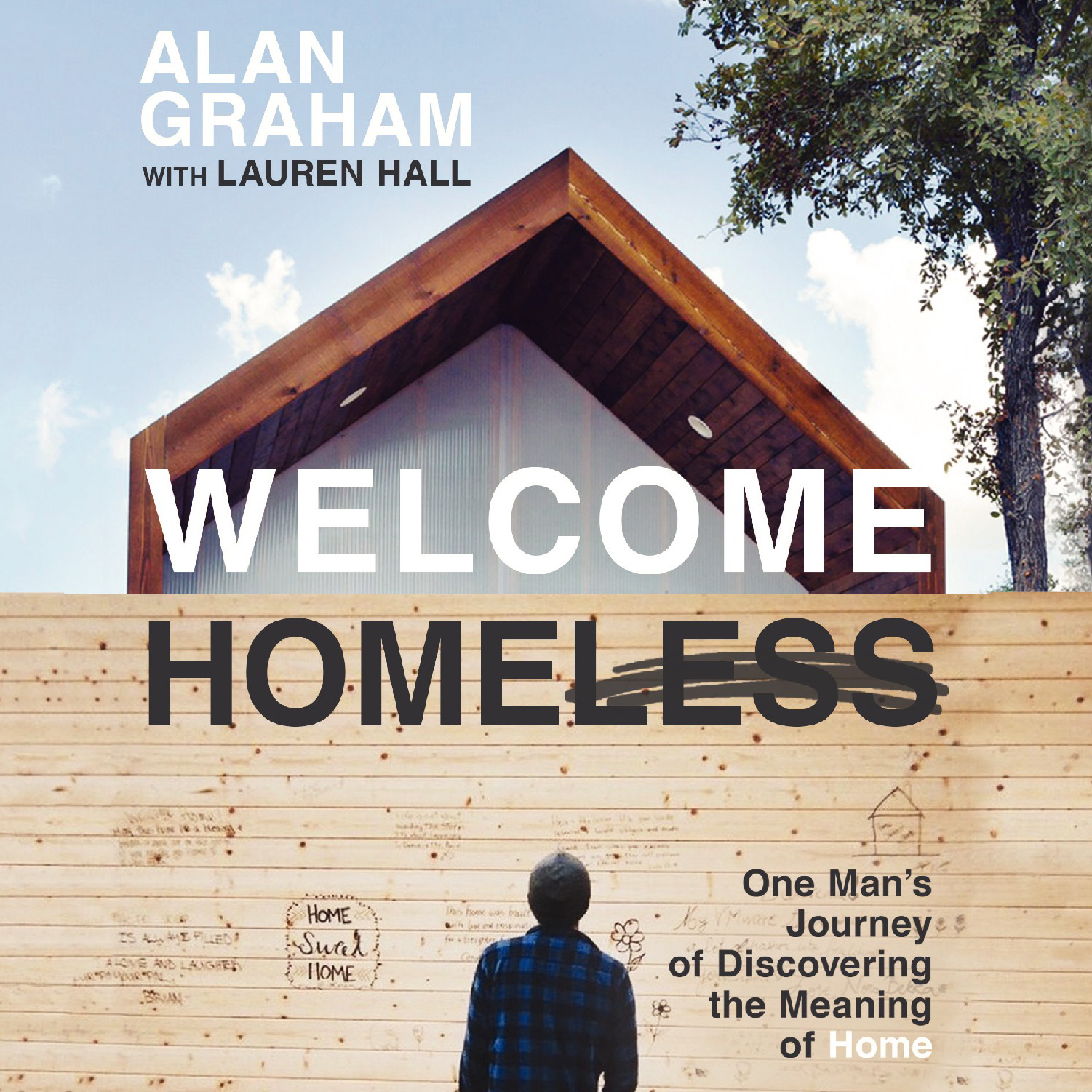 Printable Welcome Homeless: One Man's Journey of Discovering the Meaning of Home Audiobook Cover Art