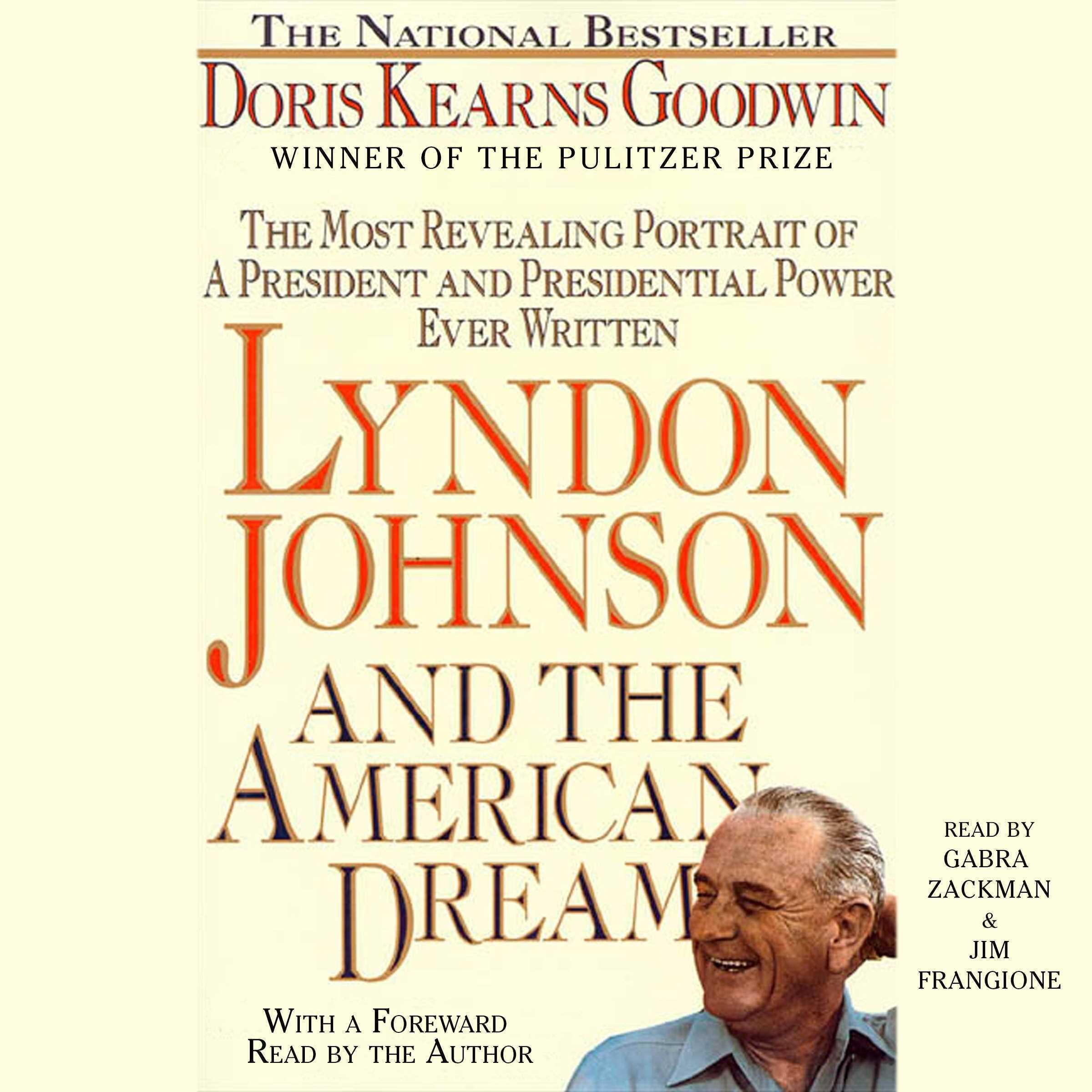 Printable Lyndon Johnson and the American Dream: The Most Revealing Portrait of a President and Presidential Power Ever Written Audiobook Cover Art