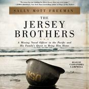 The Jersey Brothers: A Missing Naval Officer in the Pacific and His Familys Quest to Bring Him Home Audiobook, by Sally Mott Freeman