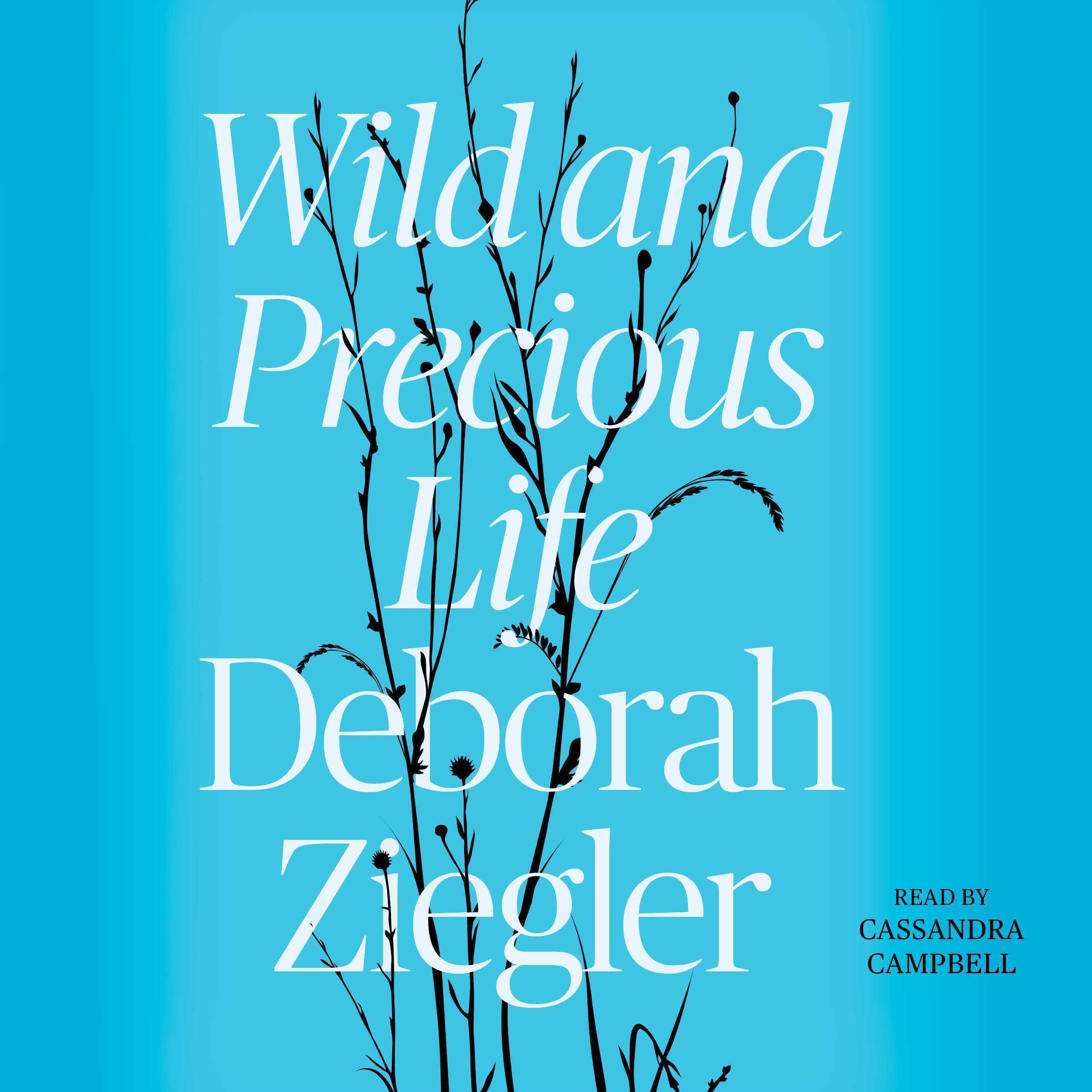 Printable Wild and Precious Life Audiobook Cover Art
