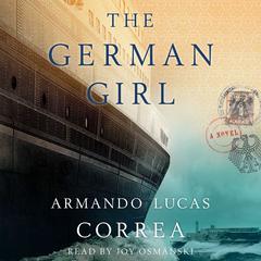 The German Girl: A Novel Audiobook, by Armando Lucas Correa