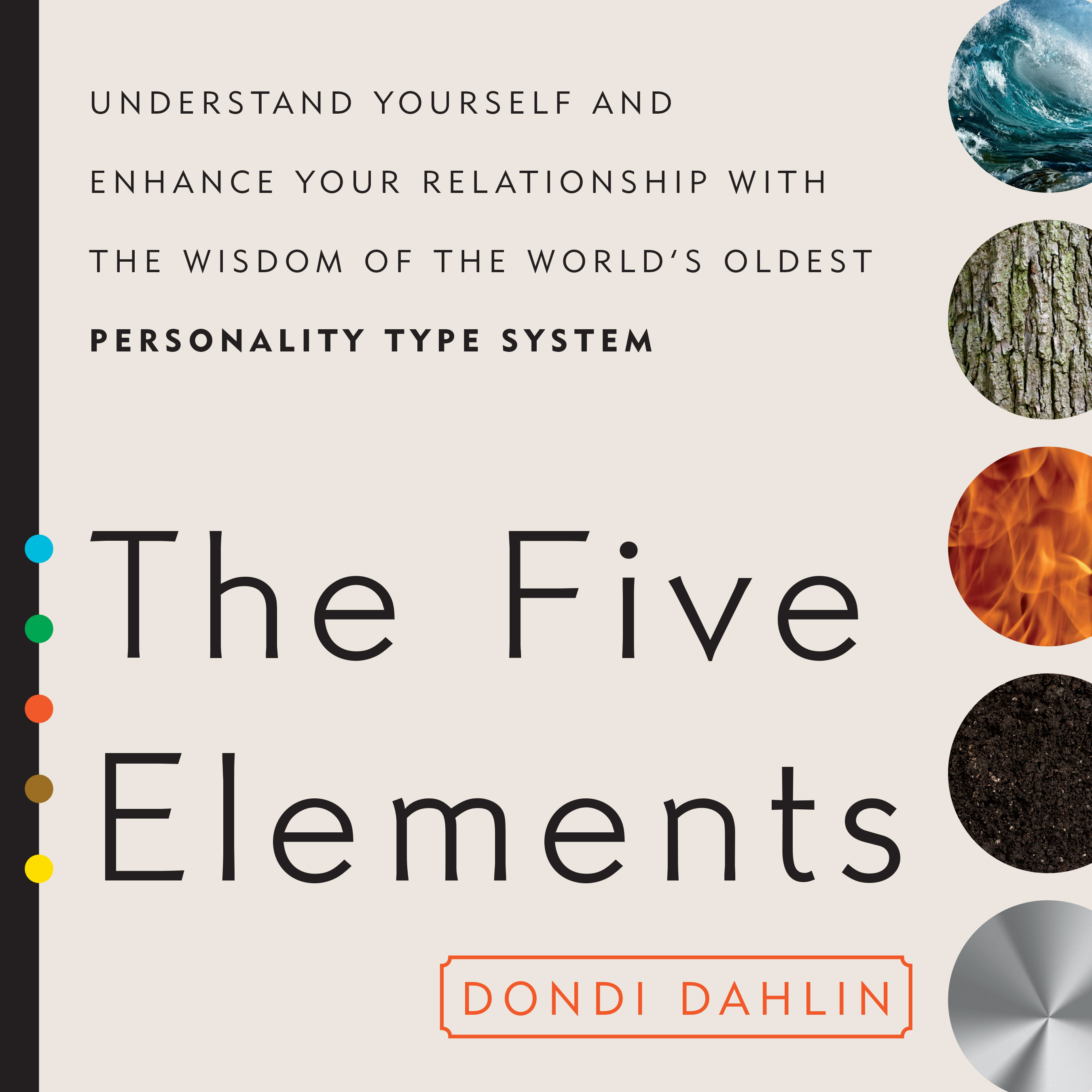 Printable The Five Elements: Understand Yourself and Enhance Your Relationships with the Wisdom of the World's Oldest Personality Type System Audiobook Cover Art