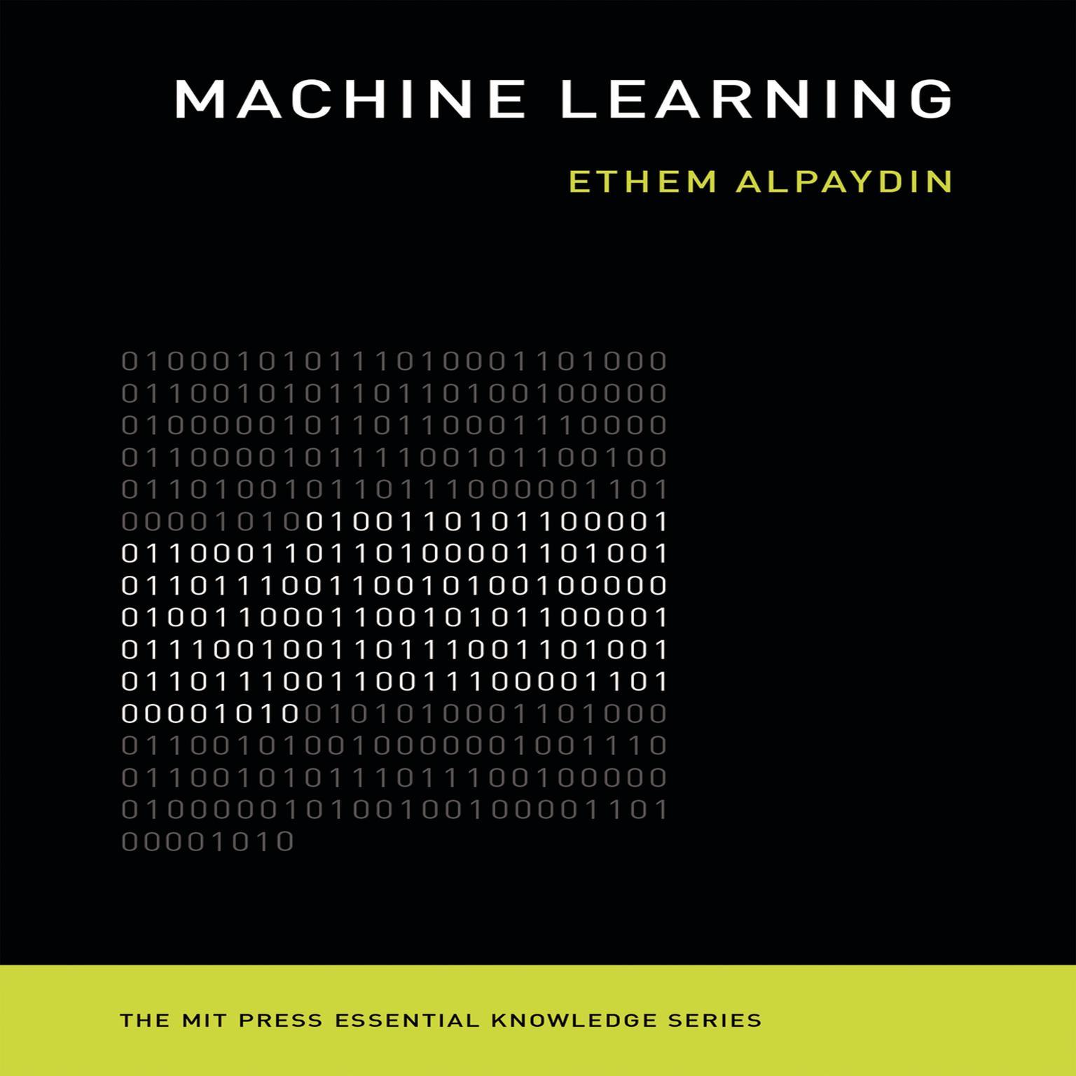 Machine Learning: The New AI Audiobook, by Ethem Alpaydi