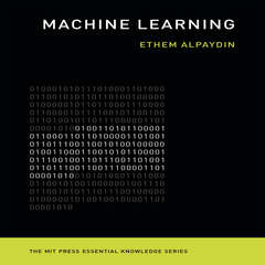 Machine Learning: The New AI Audiobook, by Ethem Alpaydi