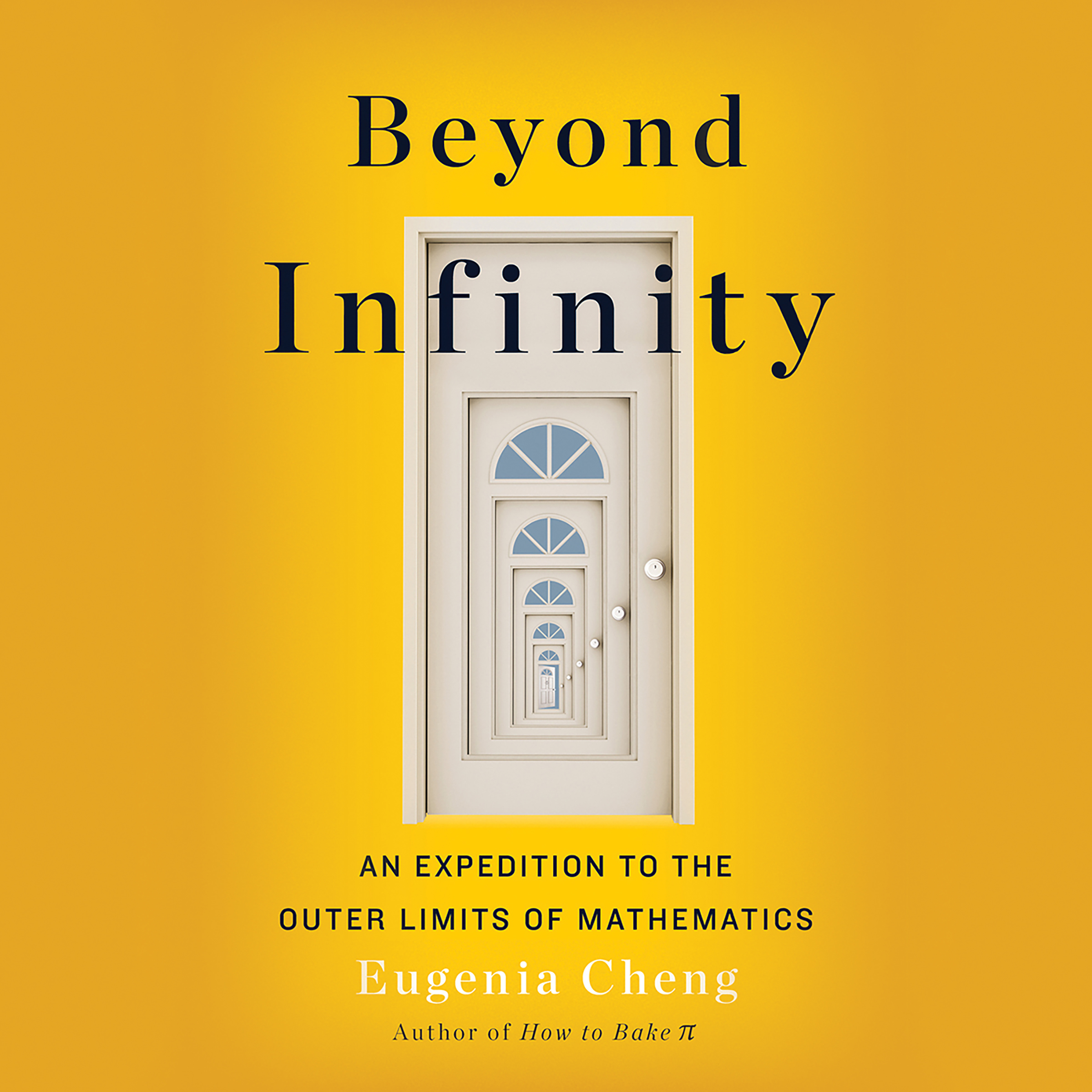 Printable Beyond Infinity: From Uncountable Numbers to a Chicken-Sandwich Sandwich, an Exploration of Math's Biggest Topic Audiobook Cover Art