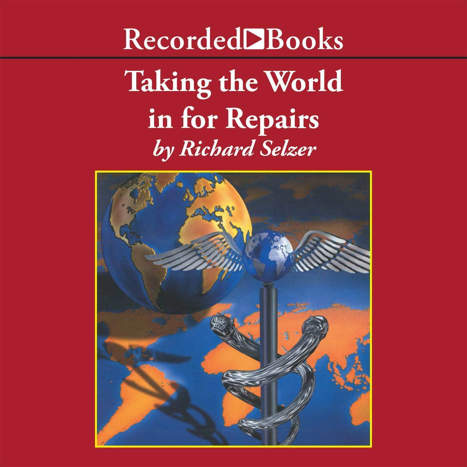 Printable Taking the World In for Repairs Audiobook Cover Art