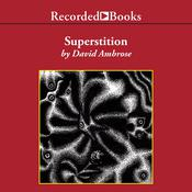 Superstition, by David Ambrose