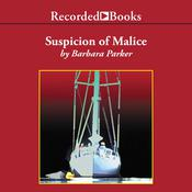 Suspicion of Malice, by Barbara Parker