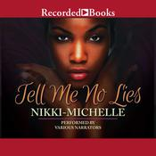 Tell Me No Lies Audiobook, by Nikki Michelle