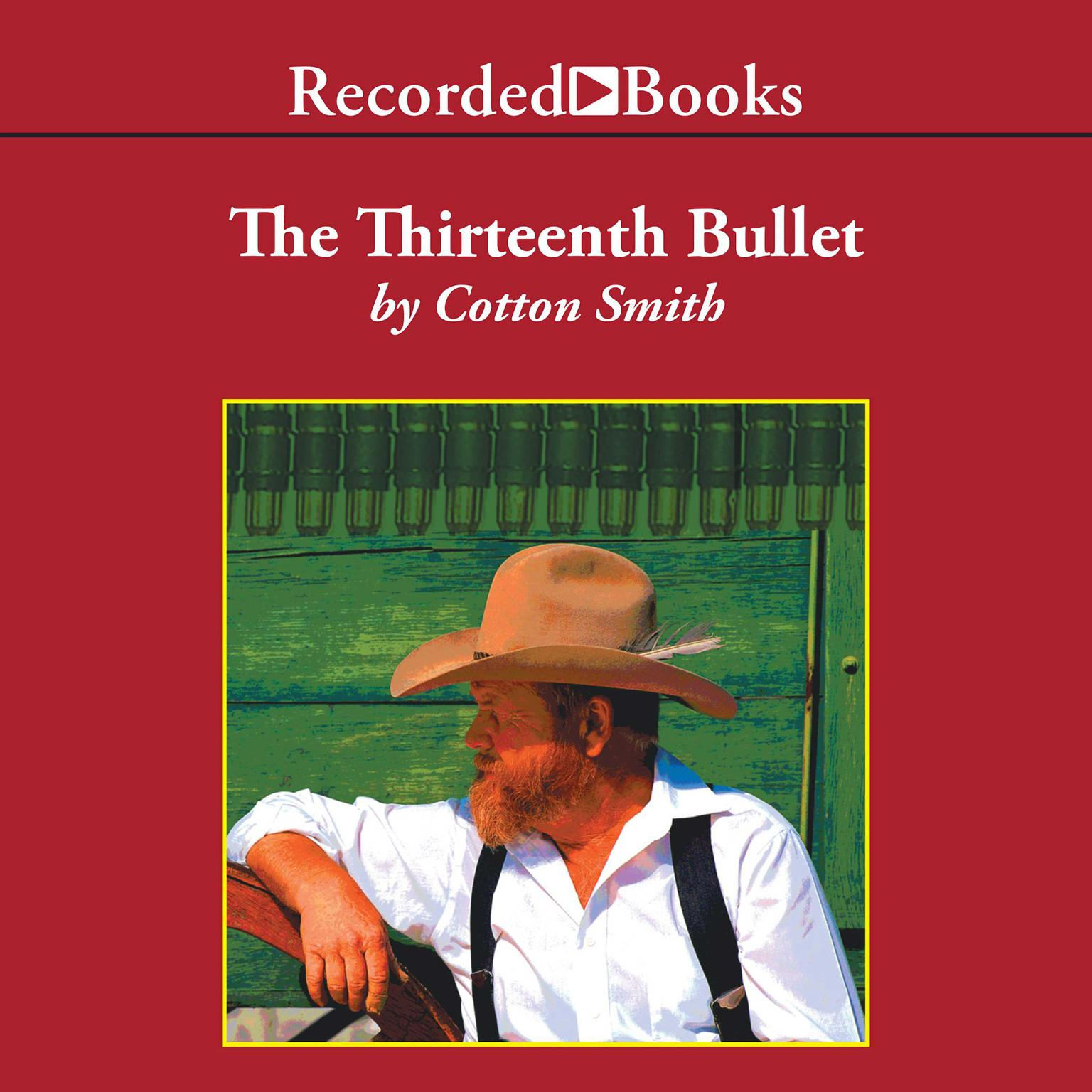 Printable The Thirteenth Bullet Audiobook Cover Art