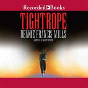 Tight Rope Audiobook, by Deanie Francis Mills