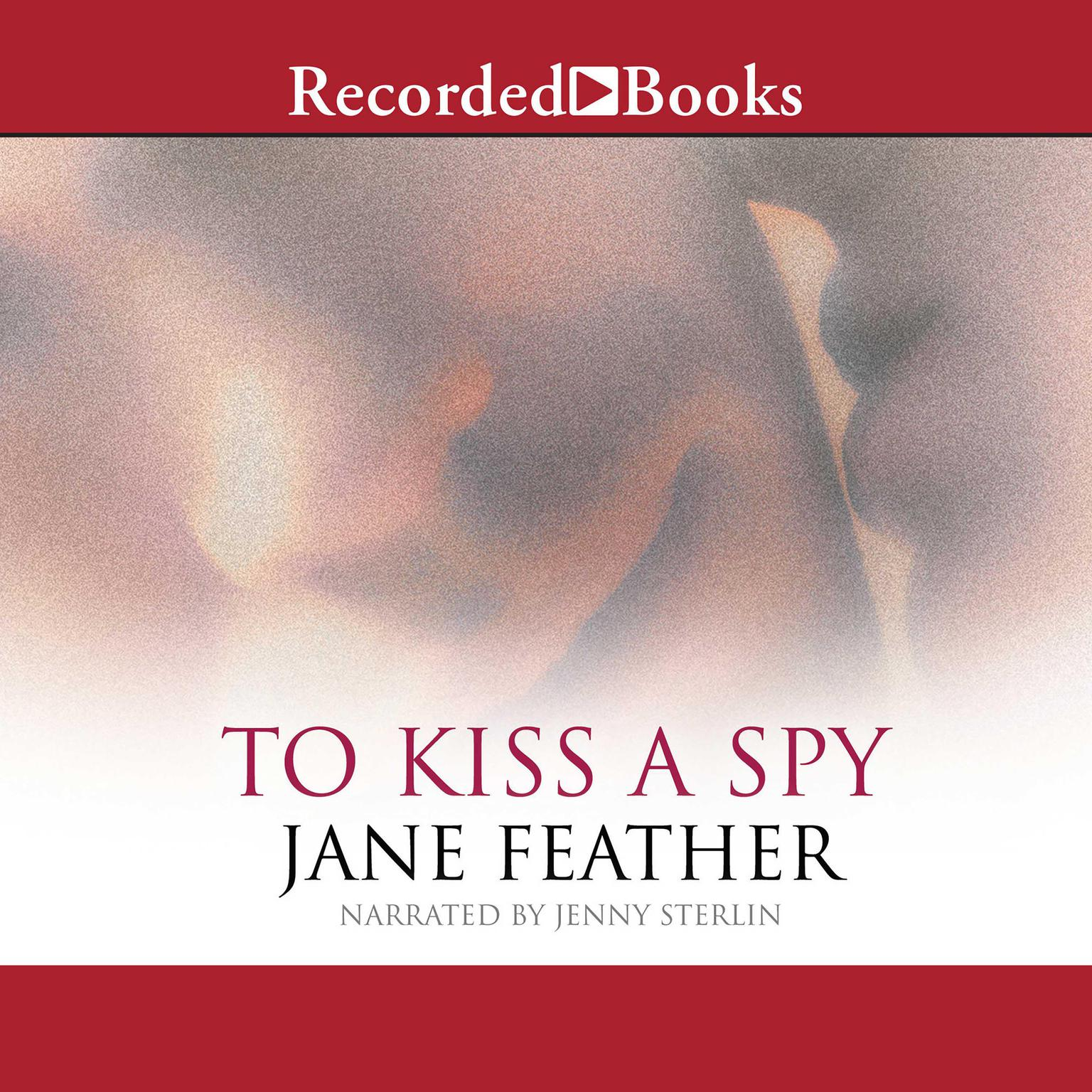 Printable To Kiss a Spy Audiobook Cover Art
